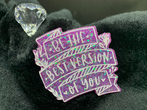 Best version of you brooch