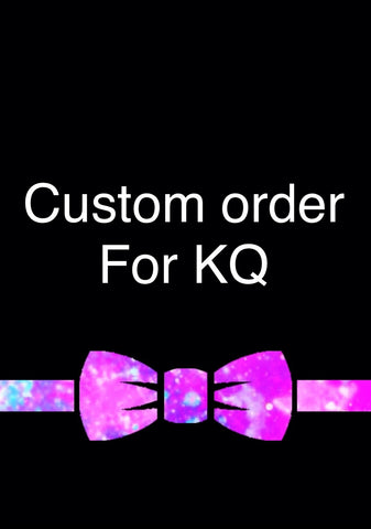 Custom order for KQ