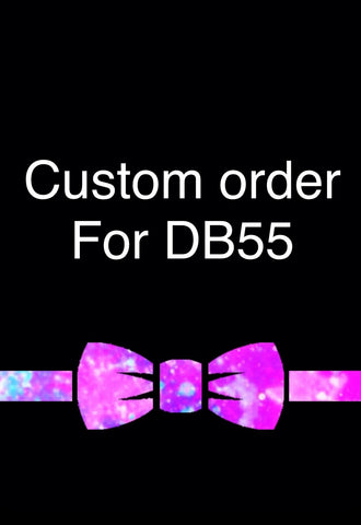Custom order for DB55