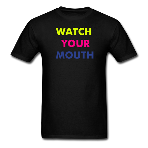 WATCH YOUR MOUTH TEE - black