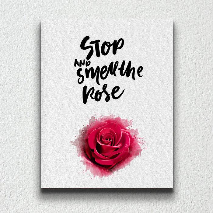 Stop and smell the rose