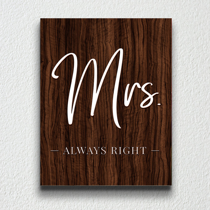 HERS - MRS. ALWAYS RIGHT
