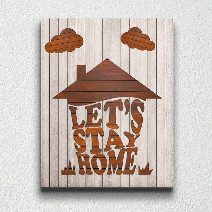 Let's stay home - wooden