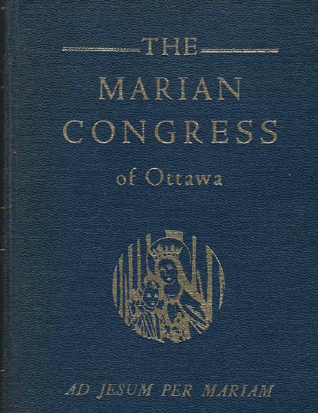 A Must Read - FREE - 1947 Marian Congress Excerpts