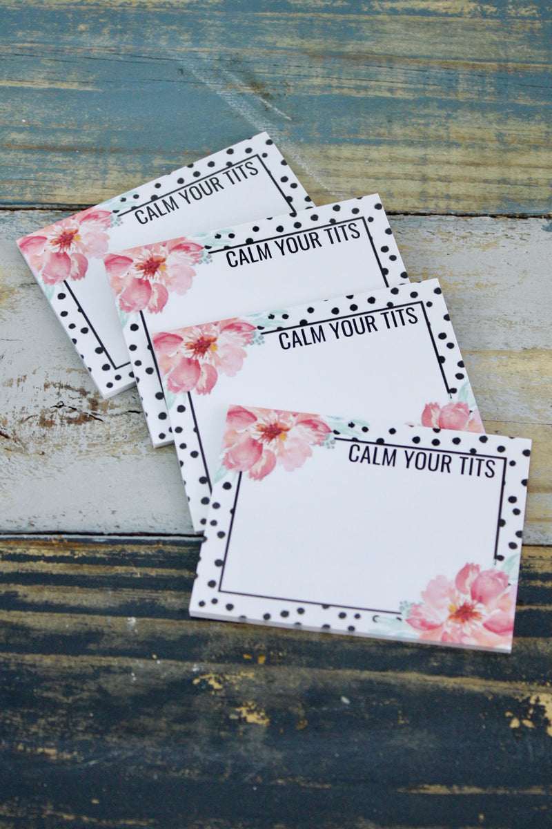Calm Your Tits Notepads 4 Pack