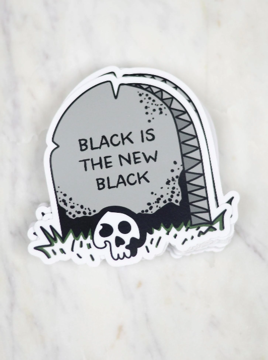 Black is the New Black Vinyl Sticker