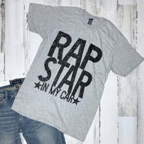 Rap Star in my Car Graphic Tee