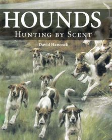 David Hancock: Hounds - Hunting by Scent