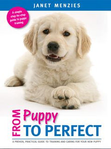 Janet Menzies: From Puppy To Perfect