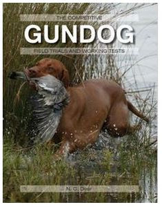 Nigel Dear: The Competitive Gundog