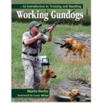M. Deeley: Working Gundogs - An Introduction To Training And Handling