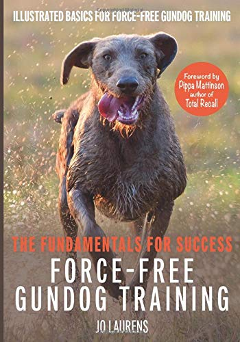 Jo Laurens: Force Free Gundog Training