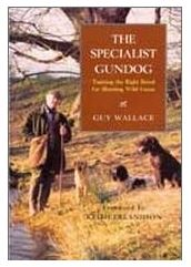 Guy Wallace: The Specialist Gundog