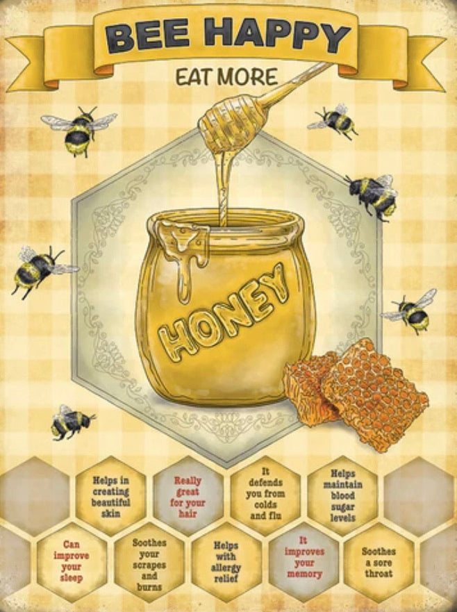Bee happy eat more honey - small metal sign