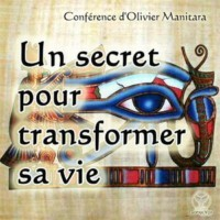 Un secret pour transformer sa vie