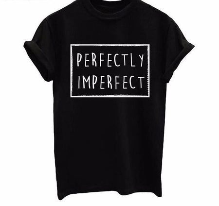 """Perfectly Imperfect"" Shirt"