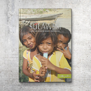Sulawesi – On The Road and Inside Indonesia (Buch)