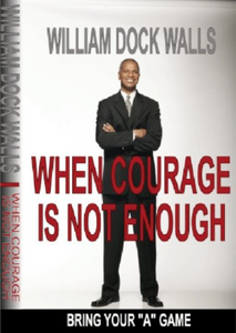 Get Your FREE Book: When Courage Is Not Enough