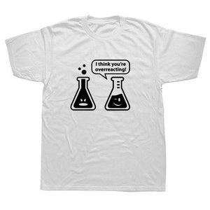 Animal Men T Shirt Digital You're Overreacting Chemistry Humor Science Teacher Tee Shirt Round Neck Cotton Simple T-shirt