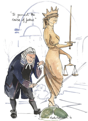 To Pervert The Course Of Justice - legal art print by Mark Huskinson