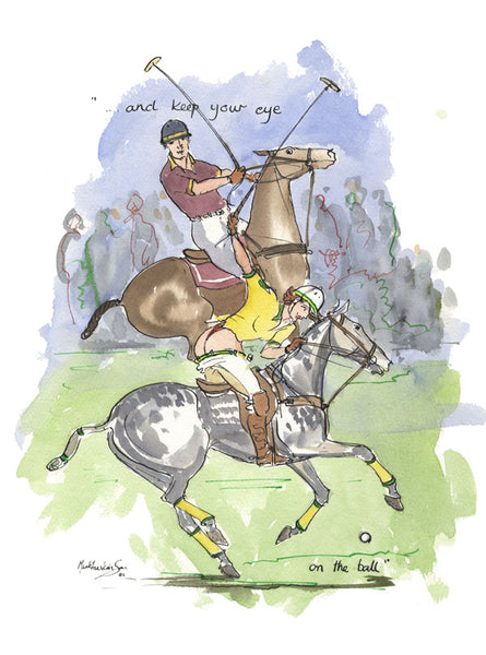 And Keep Your Eye On The Ball - polo art print by Mark Huskinson
