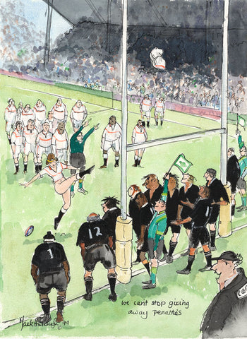 We Can't Stop Giving Away Penalties - rugby art print by Mark Huskinson