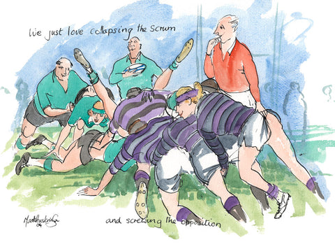 We Just Love Collapsing The Scrum - rugby art print by Mark Huskinson