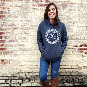 """Consider the Wildflowers""  Hoody - 2 colors - Grace and Cotton"