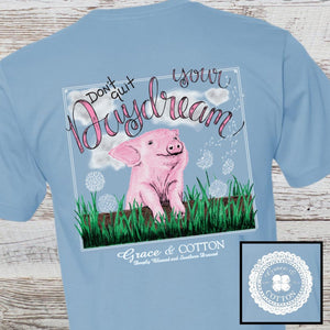 """Don't Quit Your Daydream"" - Light Blue - Grace and Cotton"