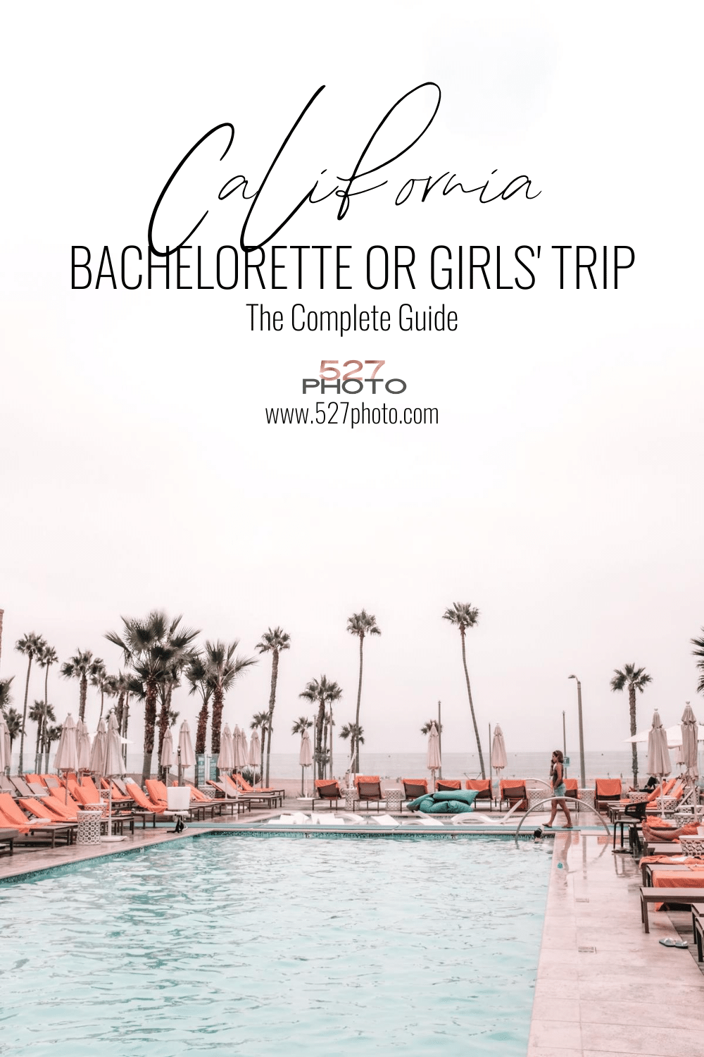 California bachelorette party and girls trip idea