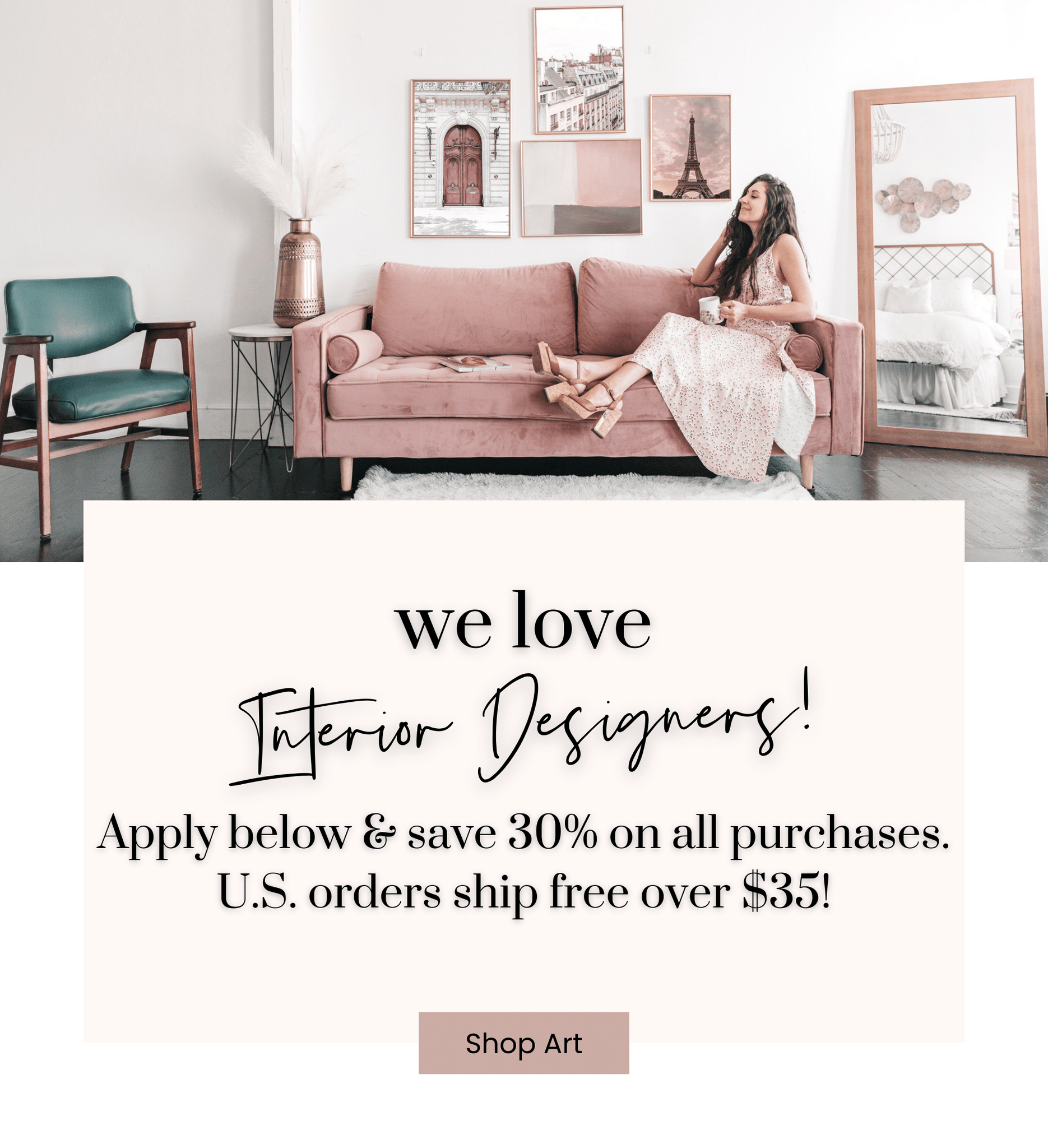 Trade Program - Interior designers save 30% on all purchases