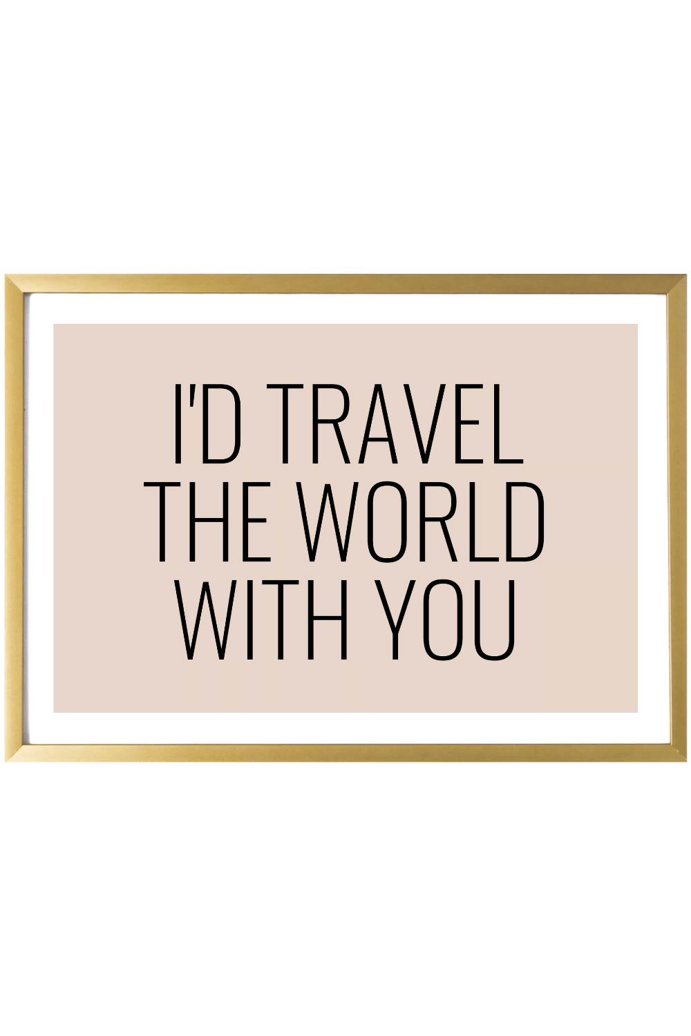 Print Purge - Contemporary Print - I'd Travel the World With You 4x6
