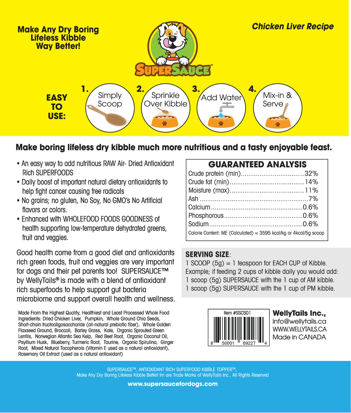 Chicken Liver + SUPERFOODS 5.4 oz. (153g) MADE IN CANADA (Natural Nutrient Guide) Welly Tails