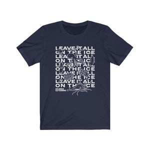 "BC ""LEAVE IT ALL ON THE ICE"" T-SHIRT"