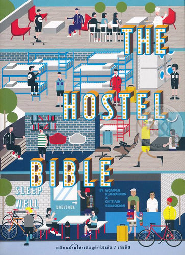 B3.Hostel Bible - Complete guide How to start and run successful hostel business (Renovated Edition)