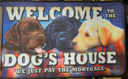"Welcome to the Dog's House - Door Mat 29.63"" x 18.13"""