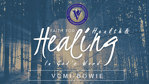 Having Faith for Health & Healing in God's Word Part 4 (MP3)