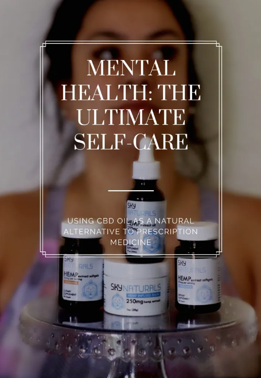 MENTAL HEALTH: THE ULTIMATE SELF-CARE