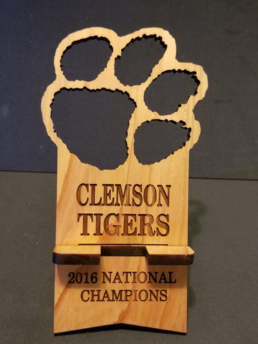 Clemson Tigers Cell Phone Stand - Wooden - Laser cut and engraved with 2018 National Champions - Cutting Edge Lazer