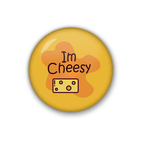 I'm Cheesy | Badge