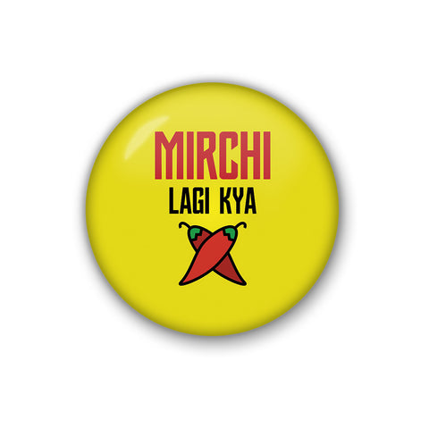 Mirch Lagi Kya | Badge