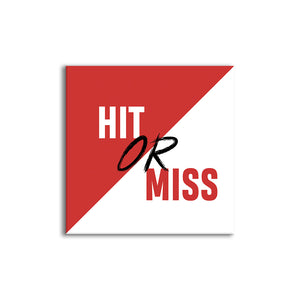 Hit or Miss | Seamless wall mount