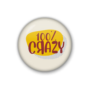 100% Crazy | Badge