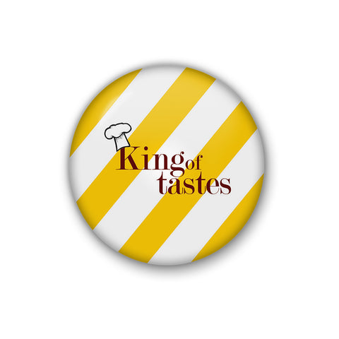 """King Of Tastes"" 