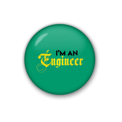 I'm An Engineer | Badge