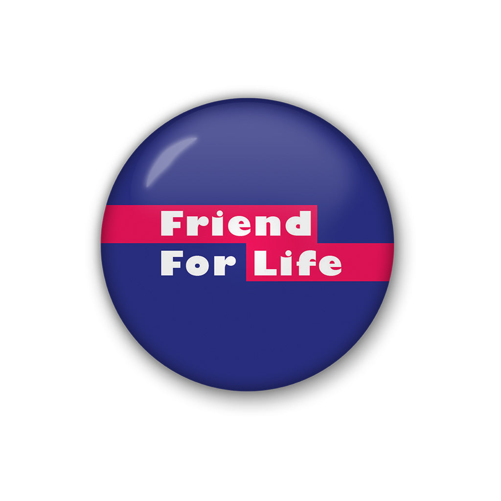 Friend For Life | Badge