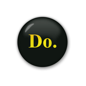 do. | Badge