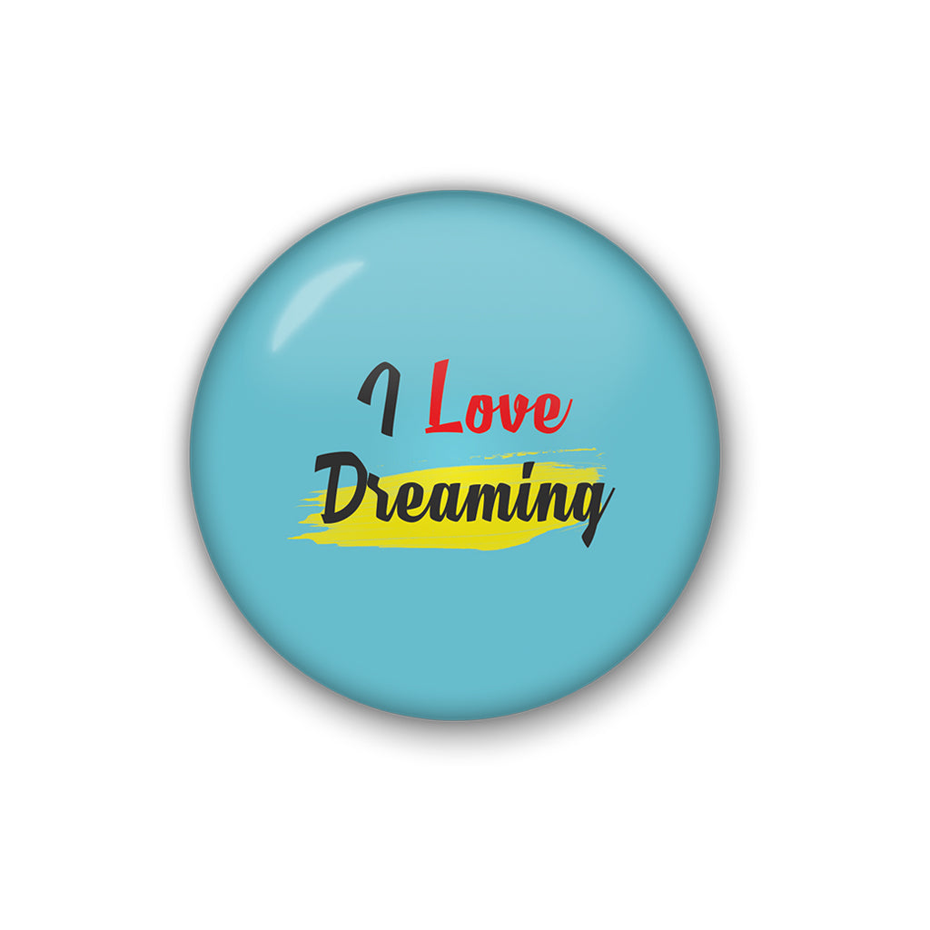 i love dreaming | Badge