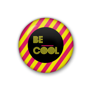 Be Cool | Badge
