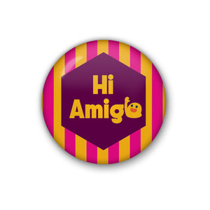 hi amigo | Badge